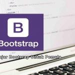 3 Langkah Mudah Belajar Bootstrap 4 Untuk Pemula
