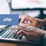 Variabel Super Global Pada PHP