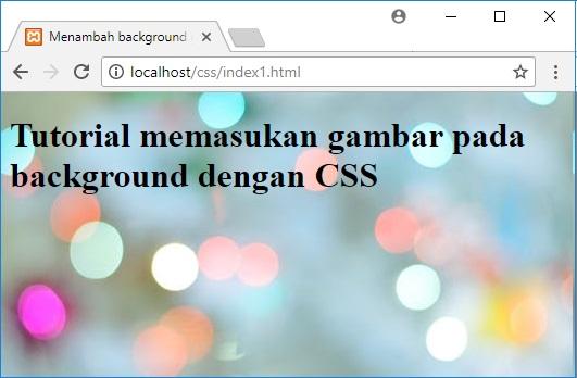 Tutorial Merubah Background Dengan Css Ilmuweb Net