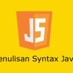 Cara Penulisan Syntax JavaScript